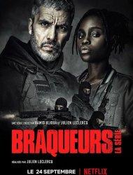 Braqueurs La Serie Saison 1 Streaming Complet En Vf Et Vostfr Cpasmieux Com